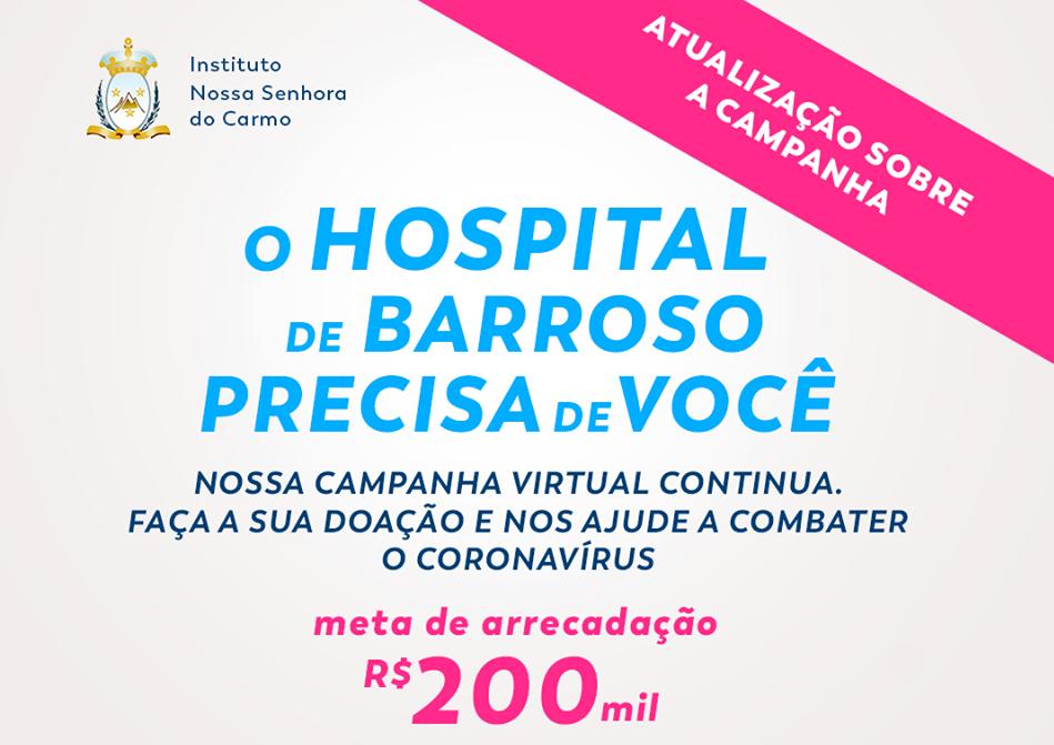 AJUDE O HOSPITAL DE BARROSO – ESCLARECIMENTOS E ATUALIZAÇÃO SOBRE A CAMPANHA VIRTUAL
