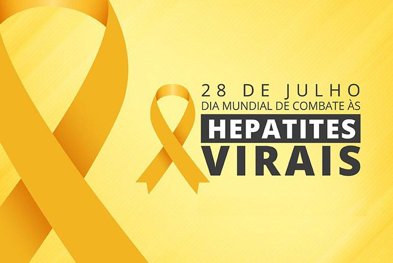 28 DE JULHO, DIA MUNDIAL DE LUTA CONTRA AS HEPATITES VIRAIS